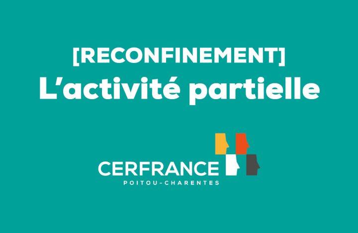Reconfinement activité partielle COVID 19
