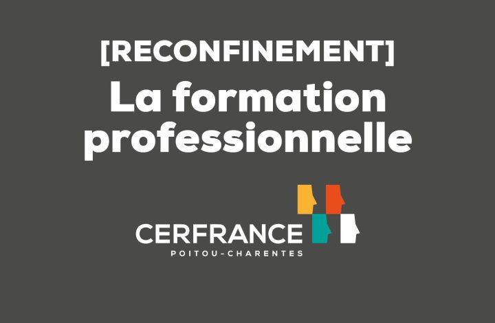 reconfinement formation professionnelle COVID 19